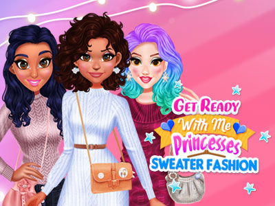 Hra - Get Ready With Me: Princess Sweater Fashion